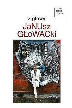 """Janusz Głowacki """"Z głowy"""" 2"""