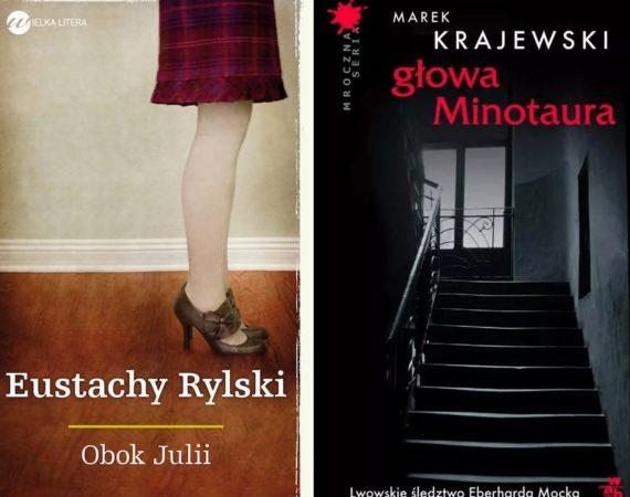 """Marek Krajewski """"Głowa Minotaura"""" oraz Eustachy Rylski """"Obok Julii"""" 1"""