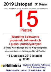 Śpiewanie piosenek żołnierskich i pieśni patriotycznych - 15 listopada 2019 godz. 17.00 2
