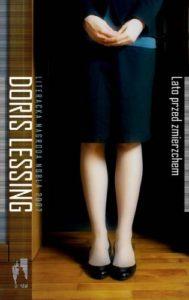 """Doris Lessing """"Lato przed zmierzchem"""" 2"""