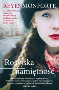 "Reyes Monforte ""Rosyjska namiętność"" 2"