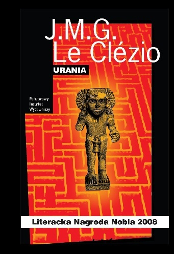 "J.M.G. Le Clezio ""Urania"" 1"
